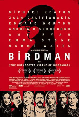 Birdman or (The Unexpected Virtue of Ignorance) poster